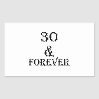 30 And  Forever Birthday Designs Rectangular Sticker