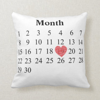 30 day month calendar - Move Heart over YOUR Day Throw Pillow