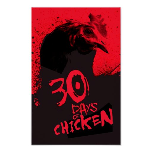 30 DAYS Of CHICKEN Posters