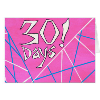 30 Days Sobriety Birthday / Anniversary Card