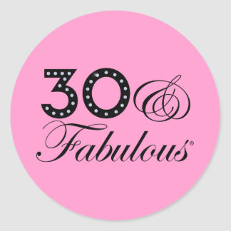 30 & Fabulous Gift Round Sticker
