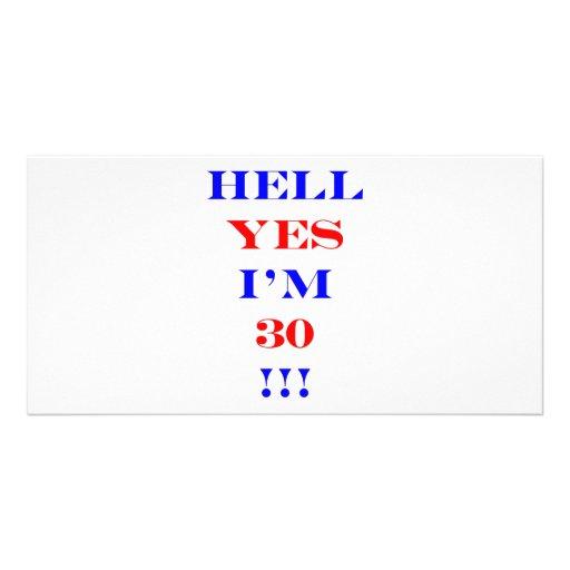 30 Hell yes Custom Photo Card