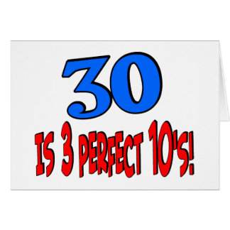 30 is 3 perfect 10s (BLUE) Card