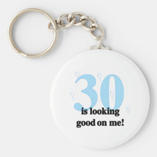 30 is Looking Good on Me Keychain
