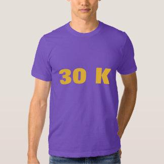 30 K TEE SHIRT