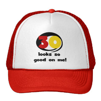 30 Looks So Good On Me T-shirts and Gifts Cap