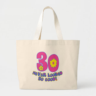 30 Never Looked So Good! Tote Bag