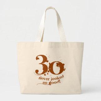 30 Never Looked so Good! Jumbo Tote Bag
