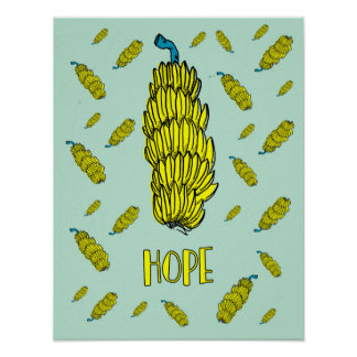 30% OFF SALE Banana Hope Poster Quote