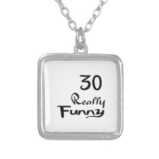 30 Really Funny Birthday Designs Silver Plated Necklace