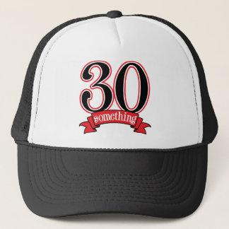 30 Something 30th Birthday Trucker Hat