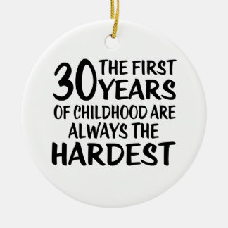 30 The First  Years Birthday Designs Ceramic Ornament