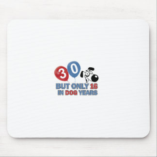 30 year old Dog years designs Mouse Pad