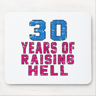 30 Years of raising hell Mousepad