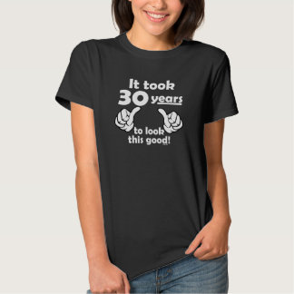 30 years to look this good tees