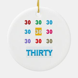30th 30 Thirtieth Birthday Anniversary GIFTS UNIQU Round Ceramic Decoration