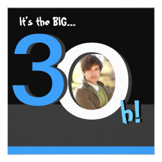 30th Big 3Oh Photo Birthday Party Template Photo Personalized Announcements