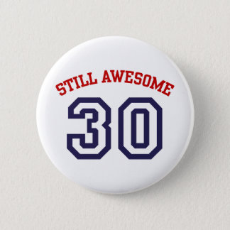 30th Birthday 6 Cm Round Badge