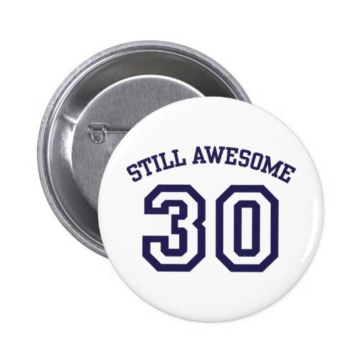 30th Birthday Pinback Buttons