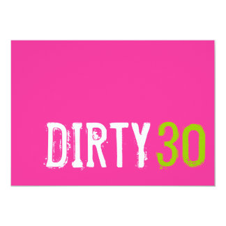 30th Birthday - Dirty 30 Invitation