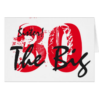 30th Birthday for sister, black, red text, white. Greeting Card