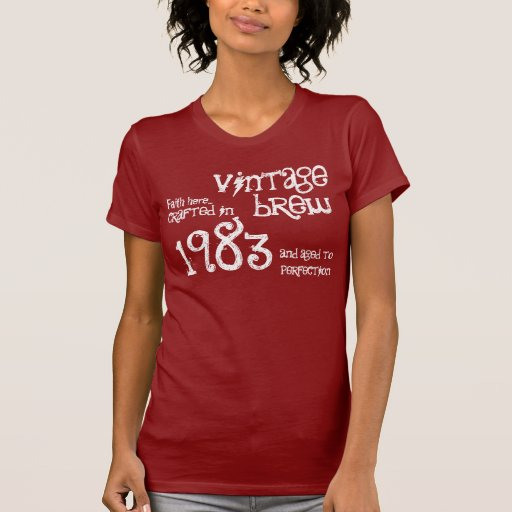 30th Birthday Gift 1983 or Any Year Vintage S03 T Shirts
