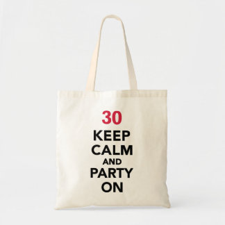 30th birthday Keep calm and party on Budget Tote Bag