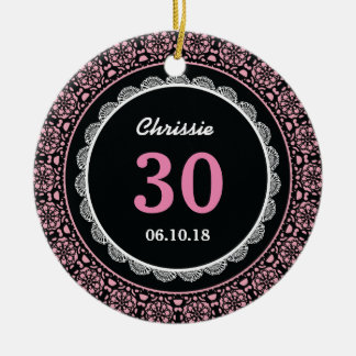 30th Birthday Memento Black Pink with Lace D01 Ceramic Ornament