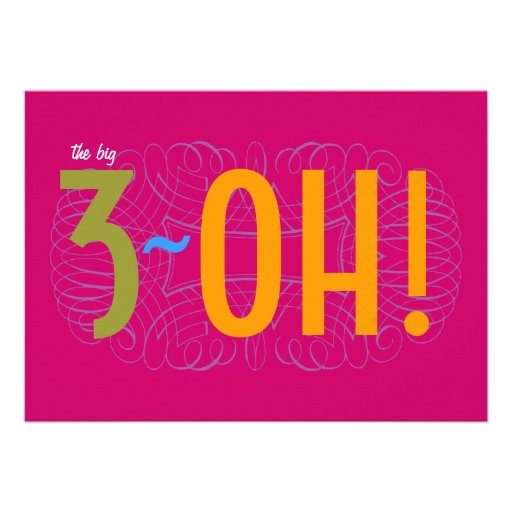 30th Birthday - the Big 3-OH! Personalized Invitations