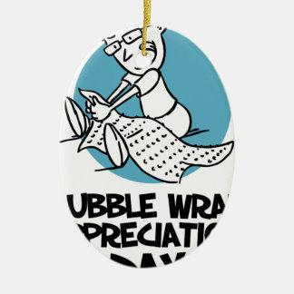 30th January - Bubble Wrap Appreciation Day Ceramic Ornament