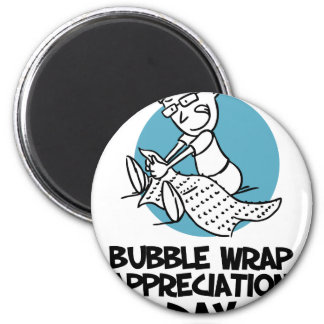 30th January - Bubble Wrap Appreciation Day Magnet