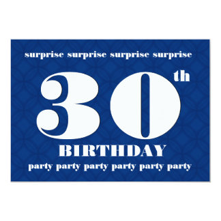 30th SURPRISE Blue and White Birthday Party v001 13 Cm X 18 Cm Invitation Card