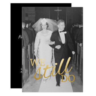 30th Wedding Anniversary with Photo - We Still Do Card