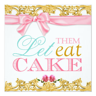 311 Let Them Eat Cake Invitation