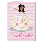 311 Will You Be My Bridesmaid African American Greeting Card