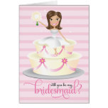 311 Will You Be My Bridesmaid Brunette Greeting Cards