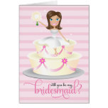 311 Will You Be My Bridesmaid Brunette Cards