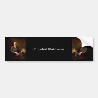 31 Herbert Clark Hoover Bumper Sticker
