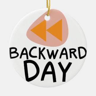 31st January - Backward Day Ceramic Ornament