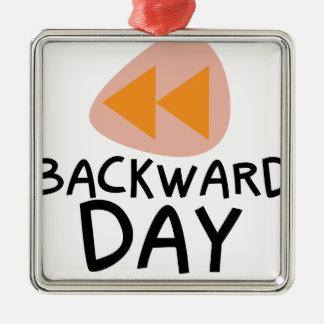 31st January - Backward Day Metal Ornament