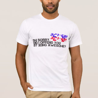 321go Did I offend you WOD shirt