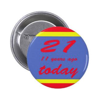 32 birthday 6 cm round badge