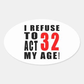 32 birthday design oval sticker
