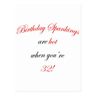 32 Birthday Spanking Postcard