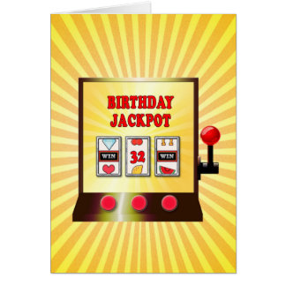 32nd birthday slot machine card