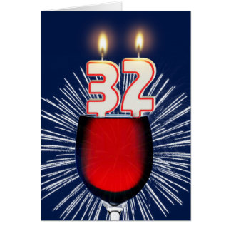 32nd Birthday with wine and candles Card