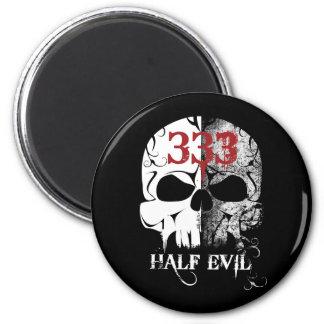 333 Half Evil 6 Cm Round Magnet
