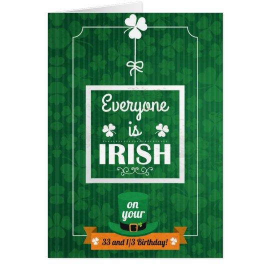 33 and 1/3 everyone is irish card