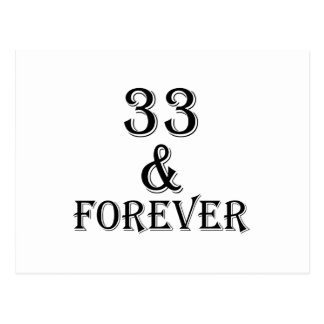 33 And  Forever Birthday Designs Postcard