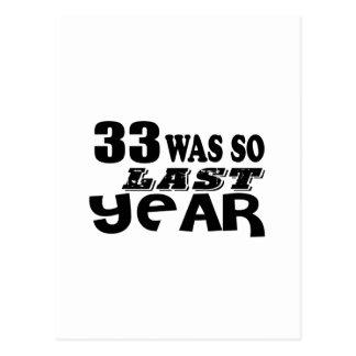 33 So Was So Last Year Birthday Designs Postcard